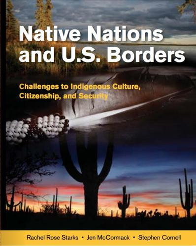 40000164300 Native Nations & U.S. Borders: Challenges To Indigenous...