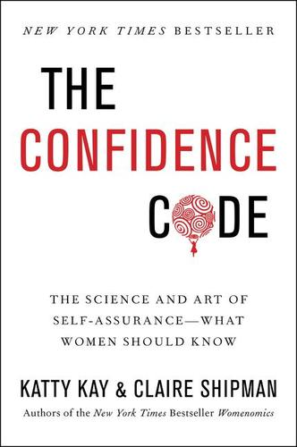 9780062230638 Confidence Code: The Science & Art Of Self-Assurance...