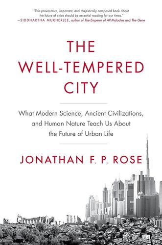 9780062234728 Well-Tempered City: What Modern Science, Ancient...