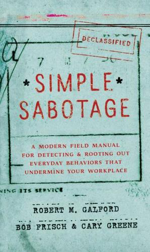 9780062371607 Simple Sabotage: A Modern Field Manual For Detecting...