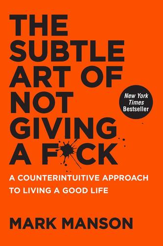 9780062641540 Subtle Art Of Not Giving A F*ck: A Counterintuitive...