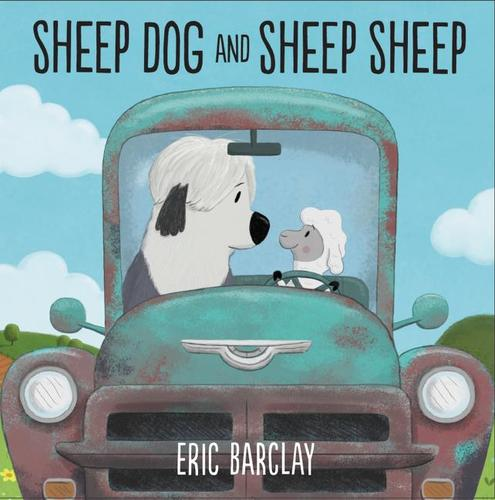 9780062677389 Sheep Dog & Sheep Sheep