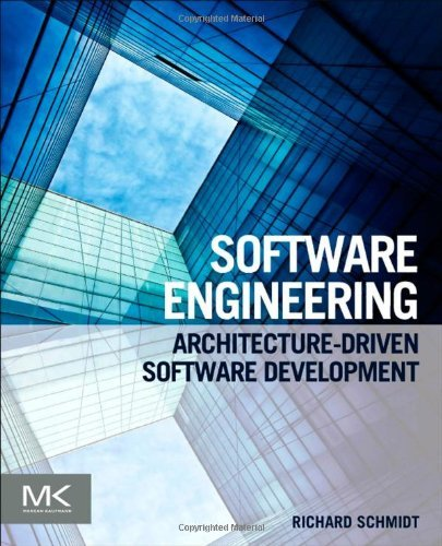 Software Engineering: Architecture-Driven Software...