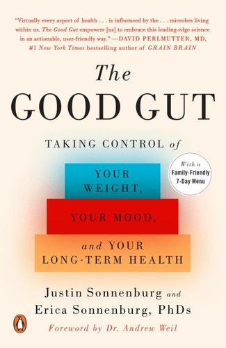 9780143108085 Good Gut: Taking Control Of Your Weight, Your Mood, & Your..