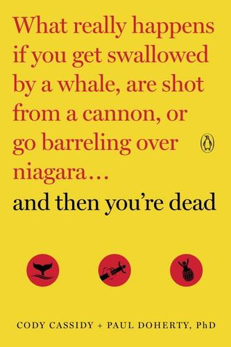 9780143108443 Then You're Dead: What Really Happens If You Get...