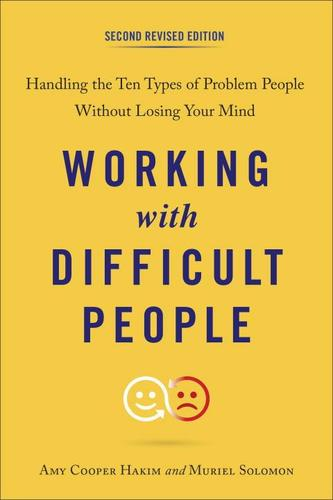 9780143111870 Working With Difficult People: Handling The 10 Types Of...