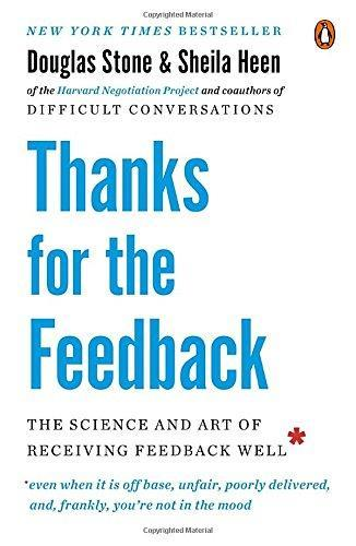 9780143127130 Thanks For The Feedback: The Science & Art Of Receiving...