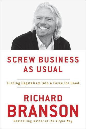 9780143130543 Screw Business As Usual: Turning Capitalism Into A Force...