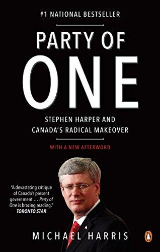 9780143187059 Party Of One: Stephen Harper & Canada's Radical Makeover