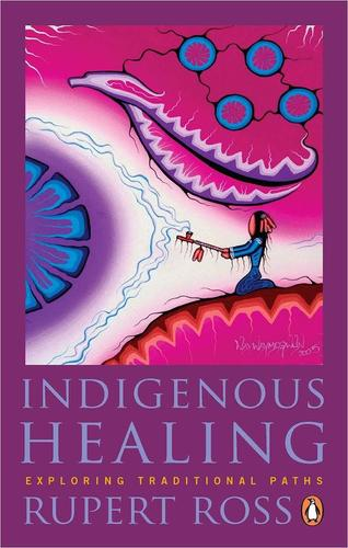 9780143191100 Indigenous Healing:  Exploring Traditional Paths