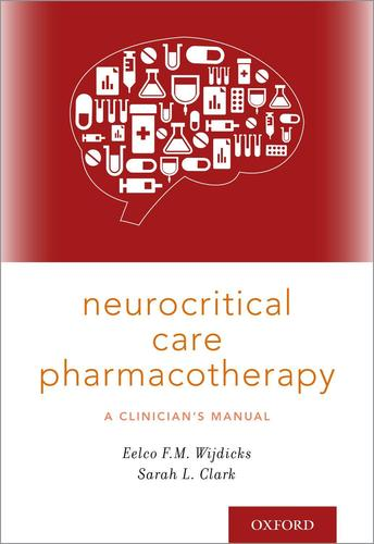 9780190684747 Neurocritical Care Pharmacotherapy