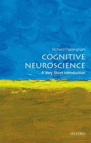 9780198786221 Cognitive Neuroscience: A Very Short Introduction