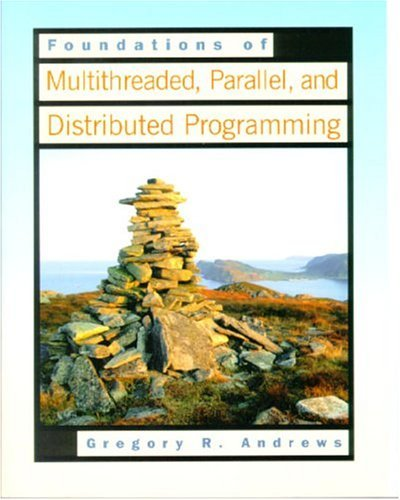 Foundations Of Multithreaded, Parallel, & Distributed...