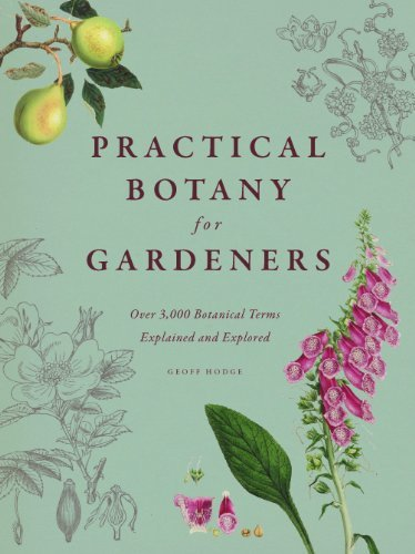 9780226093932 Practical Botany For Gardeners: Over 3,000 Botanical...