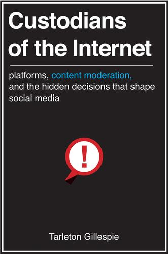 9780300173130 Custodians Of The Internet: Platforms, Content Moderation...