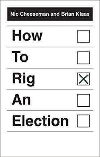 9780300204438 How To Rig An Election
