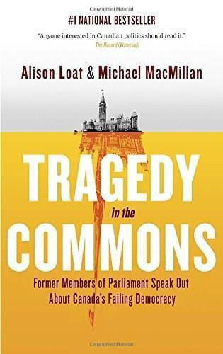 9780307361301 Tragedy In The Commons: Former Members Of Parliament...