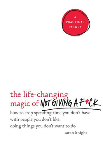 9780316270724 Life-Changing Magic Of Not Giving A F*ck: How To Stop...