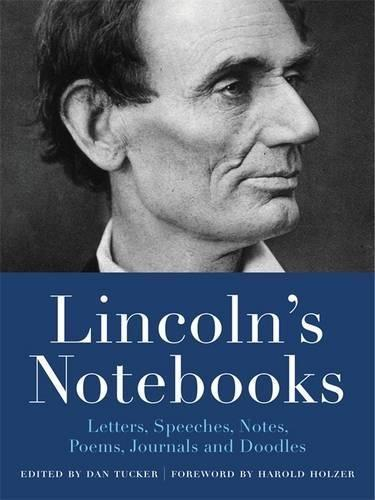 9780316389891 Lincoln's Notebooks: Letters, Speeches, Notes, Poems...