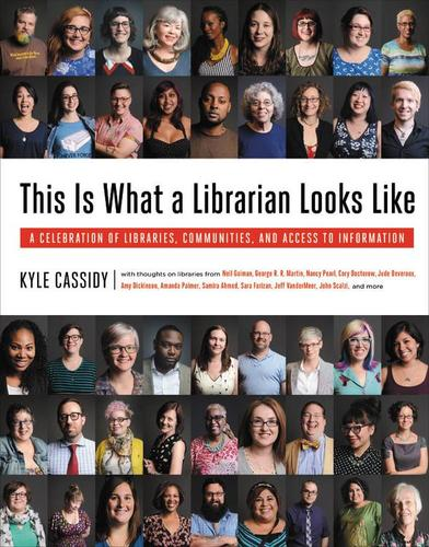 9780316393980 This Is What A Librarian Looks Like: A Celebration Of...