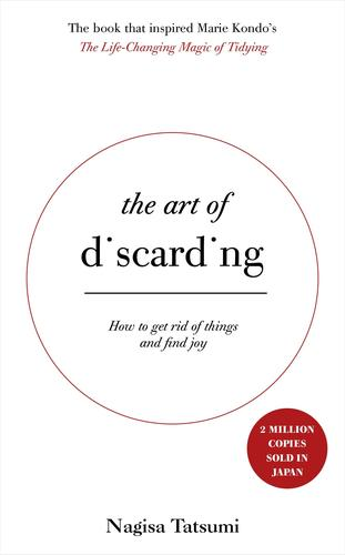 9780316558921 Art Of Discarding: How To Get Rid Of Clutter & Find Joy