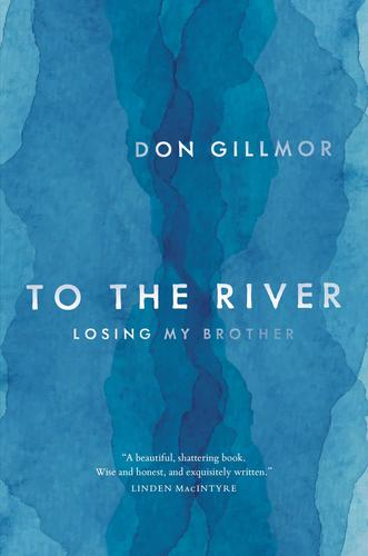 9780345814661 To The River: Losing My Brother