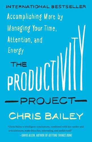 9780345815781 Productivity Project: Accomplishing More By Managing...