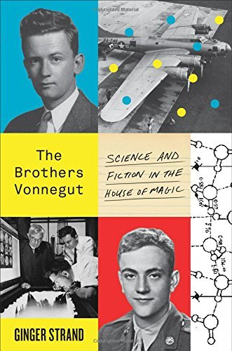 9780374117016 Brothers Vonnegut: Science & Fiction In The House Of Magic