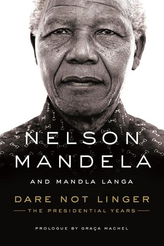 9780374134716 Dare Not Linger: The Presidential Years