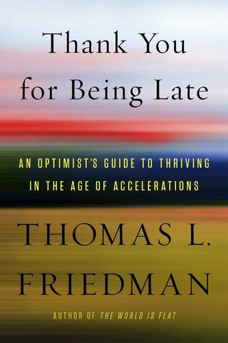 9780374273538 Thank You For Being Late: An Optimist's Guide To Thriving...