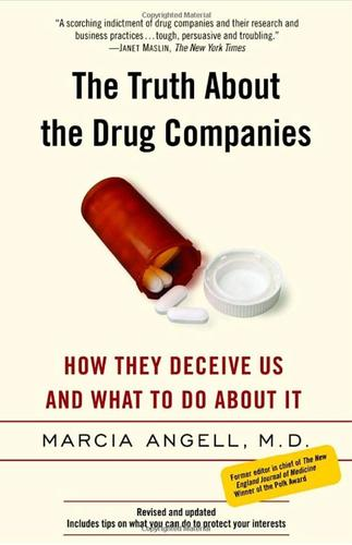 9780375760945 Truth About Drug Companies: How They Deceive Us & What...