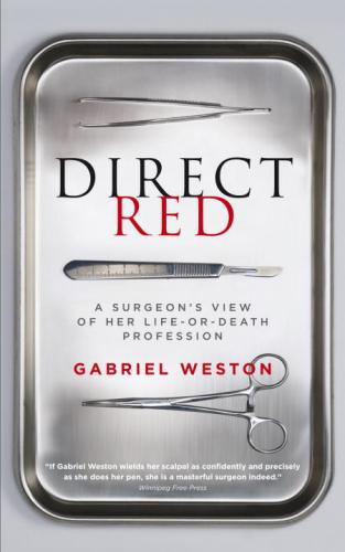 9780385665810 Direct Red: A Surgeon's View Of Her Life-Or-Death Profession