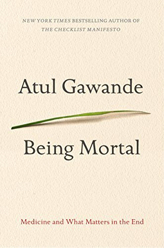 9780385677004 Being Mortal: Medicine & What Matters In The End