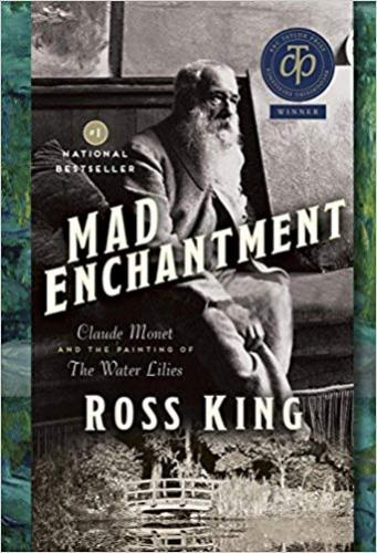 9780385684644 Mad Enchantment: Claude Monet & The Painting Of The Water...