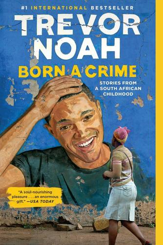 9780385689243 Born A Crime: Stories From A South African Childhood