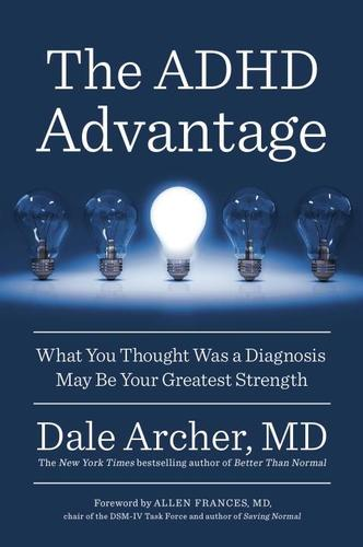 9780399573453 Adhd Advantage: What You Thought Was A Diagnosis May Be...