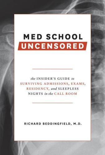 9780399579707 Med School Uncensored: The Insider's Guide To Surviving...