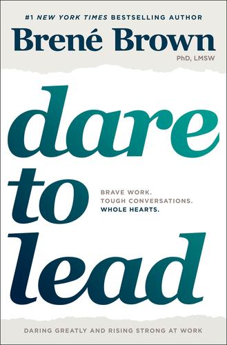 9780399592522 Dare To Lead: Brave Work. Tough Conversations. Whole Hearts.