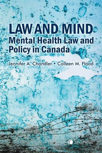 9780433486688 Law & Mind: Mental Health Law & Policy In Canada