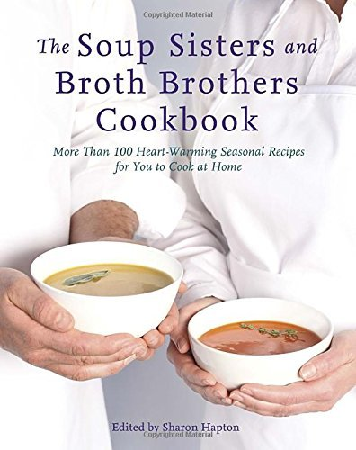 9780449016428 Soup Sisters & Broth Brothers Cookbook