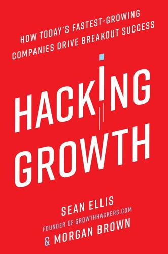 9780451497215 Hacking Growth: How Today's Fastest-Growing Companies...