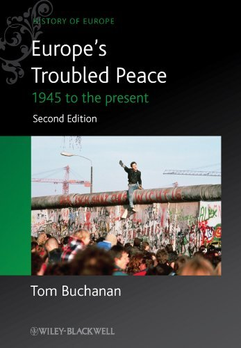 9780470655788 Europe's Troubled Peace: 1945 To The Present