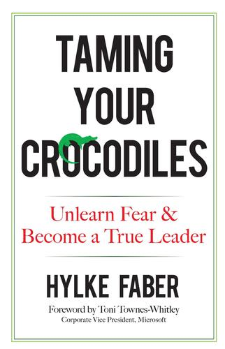 9780486820842 Taming Your Crocodiles: Unlearn Fear & Become A True Leader