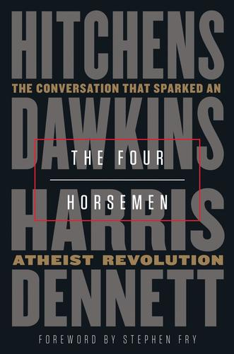 9780525511953 Four Horsemen: The Confersation That Sparked An Atheist