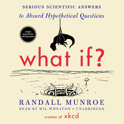 9780544272996 What If? Serious Scientific Answers To Absurd Hypothetical..