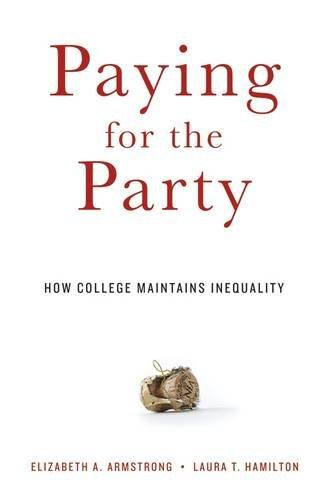 9780674088023 Paying For The Party: How College Maintains Inequality