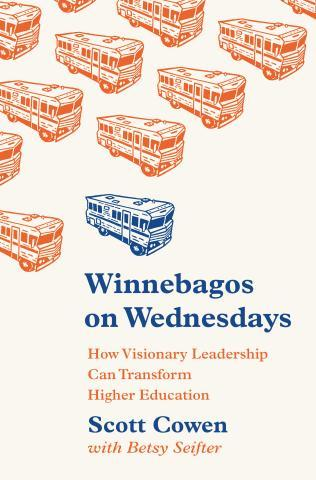 9780691174617 Winnebagos On Wednesdays: How Visionary Leadership Can...