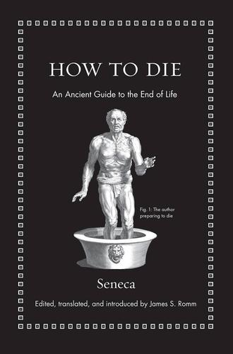 9780691175577 How To Die: An Ancient Guide To The End Of Life