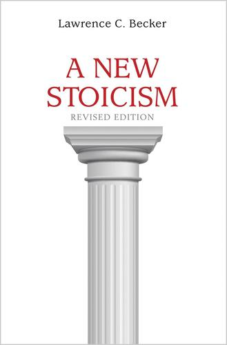 9780691177212 New Stoicism: Revised Edition