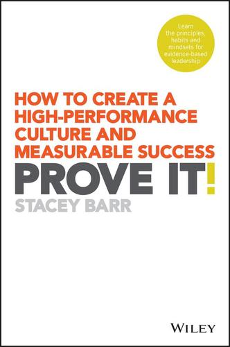 9780730336228 Prove It!: How To Create A High-Performance Culture &...